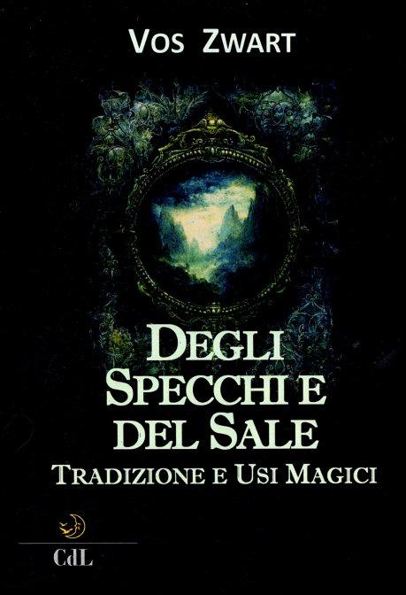 Degli Specchi e 5dffb2f55b6eb 7   Libreria Esoterica Il Reame d'Inverno