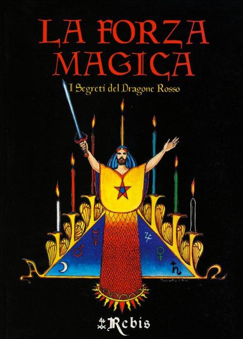 la forza magica rebis 1   Libreria Esoterica Il Reame d'Inverno