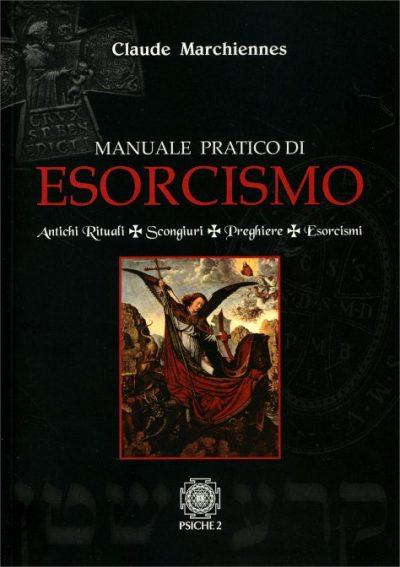 manuale pratico esorcismo marchiennes   Libreria Esoterica Il Reame d'Inverno