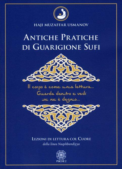 antiche-pratiche-guarigione-sufi-haji-muzaffar-usmanov-libro